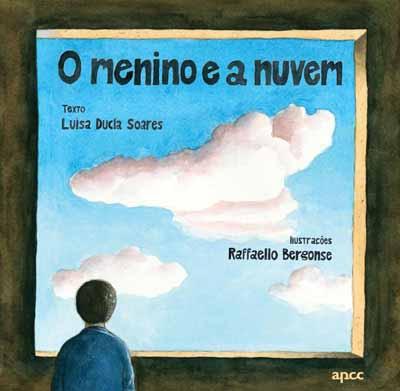 """""""O menino e a nuvem"""""""